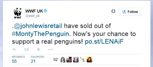 Tweet: .@johnlewisretail have sold out of #MontyThePenguin. Now's your chance to support a real penguins! http://po.st/LENAiF