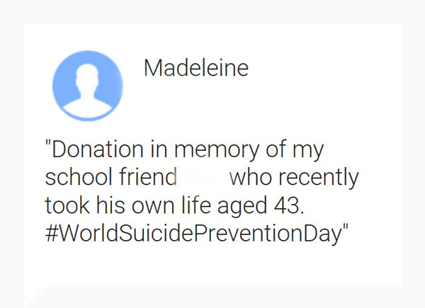 My donation on JustGiving - 'Donation in memory of my school friend, who recently took his own life aged 43. #WorldSuicidePreventionDay""