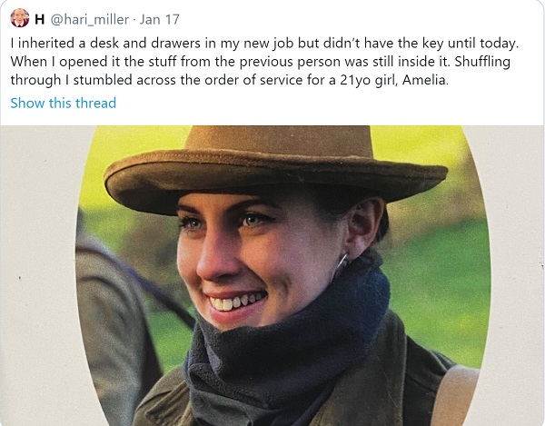 """Hari's tweet: """"I inherited a desk and drawers in my new job but didn't have the key until today. When I opened it the stuff from the previous person was still inside it. Shuffling through I stumbled across the order of service for a 21yo girl, Amelia."""""""