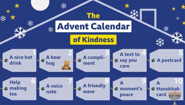 BBC Bitesize kindness advant calendar. Day 1 is a nice hot drink, day 2, a bear hug, day 3, a compliment